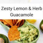 Lemon and herb guacamole pin image