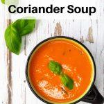 Tomato and coriander soup pin image