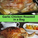pin image for garlic chicken roasted in an oven bag