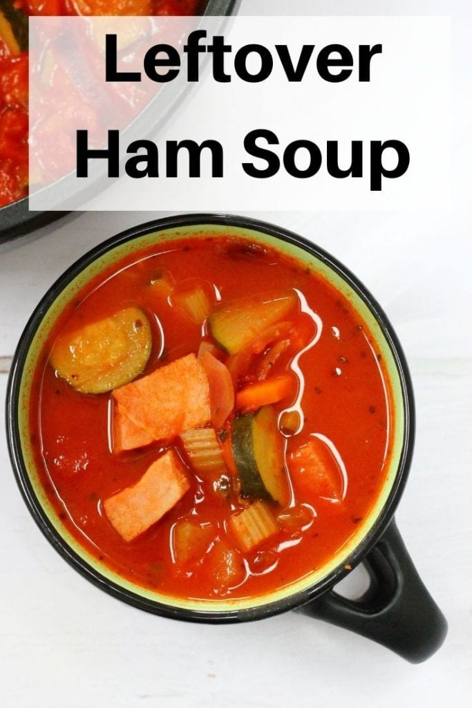 leftover ham soup pin image
