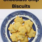 buttery chocolate chip biscuits pin image