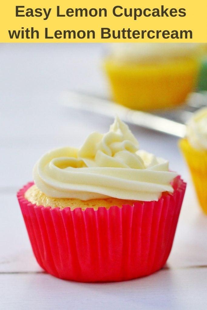 Easy lemon cupcakes with lemon buttercream