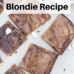 easy blondies recipe pin image