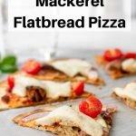 Tinned Mackerel Flatbread pizza pin image